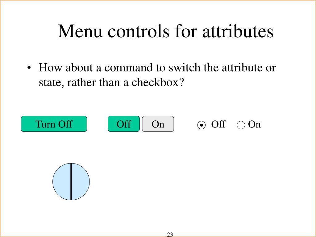 Menu controls for attributes