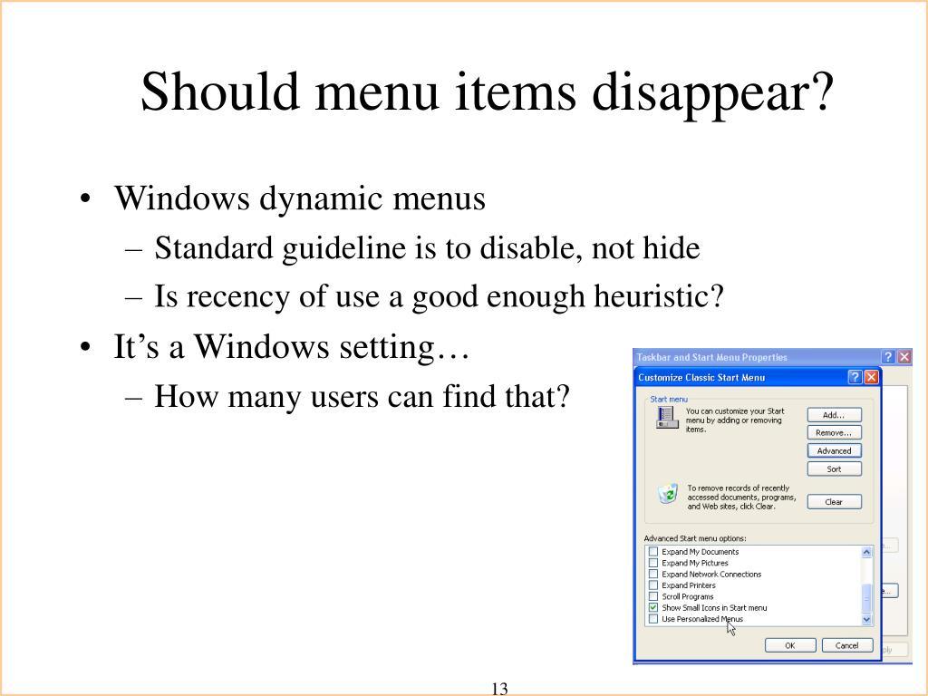 Should menu items disappear?