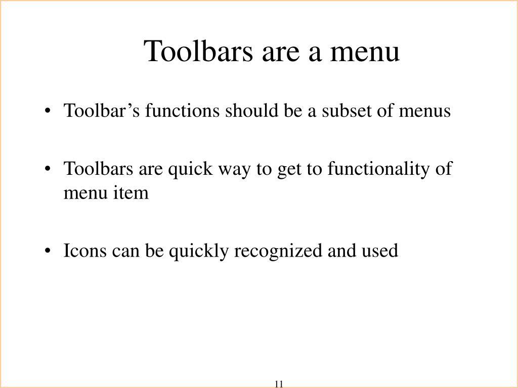 Toolbars are a menu