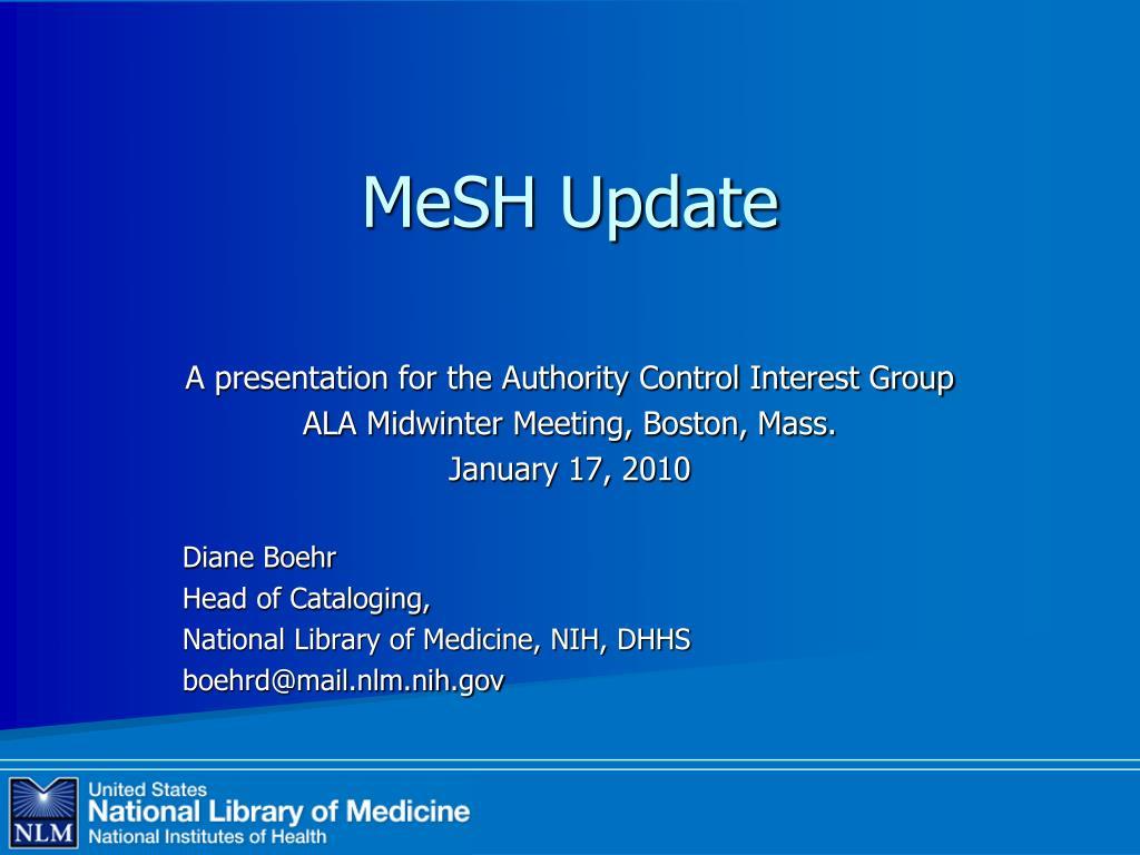 MeSH Update