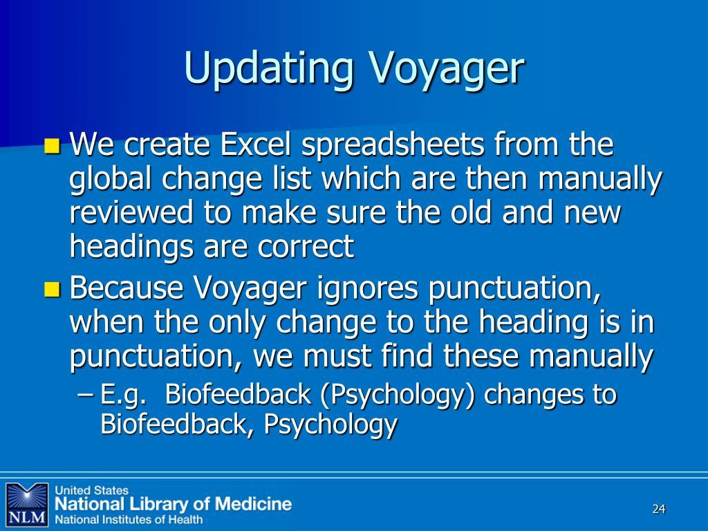 Updating Voyager