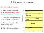 a bit more on quarks