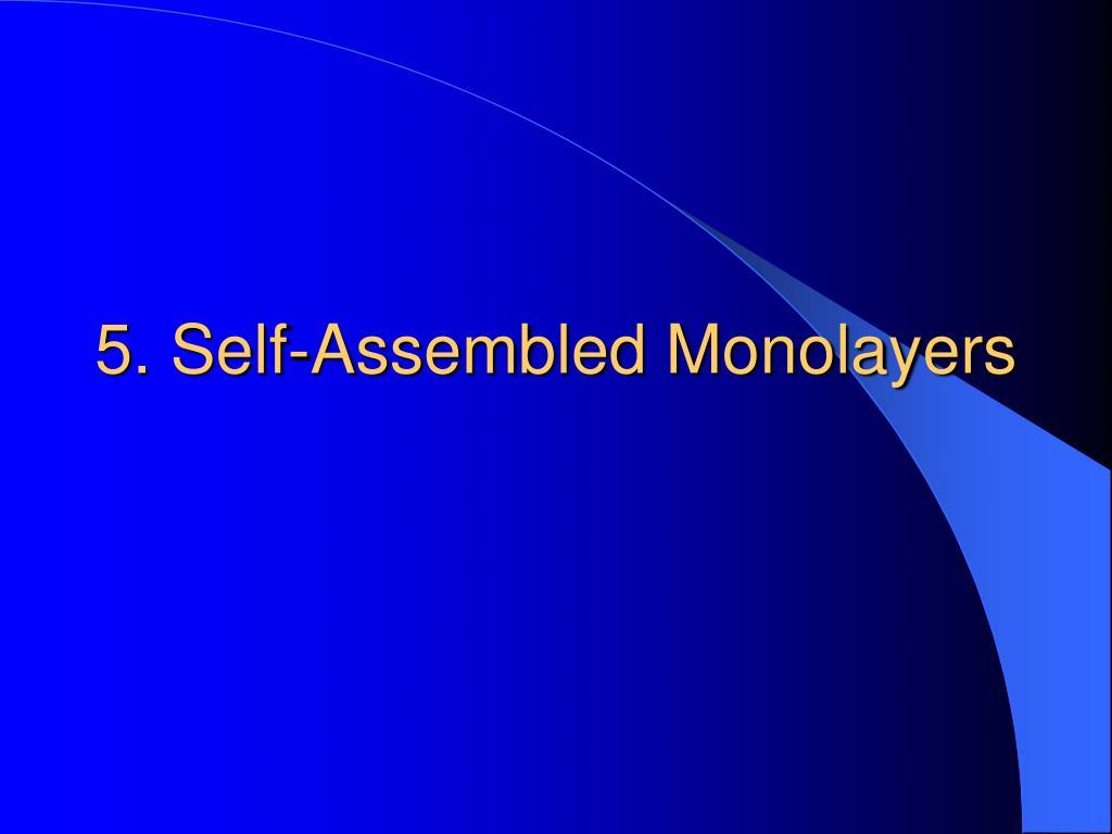5. Self-Assembled Monolayers