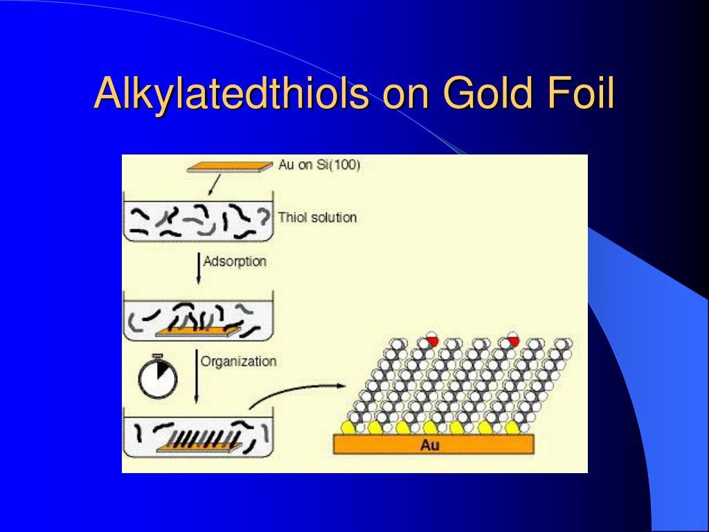 Alkylatedthiols on Gold Foil