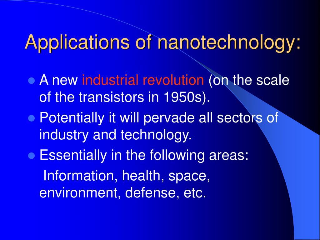 Applications of nanotechnology: