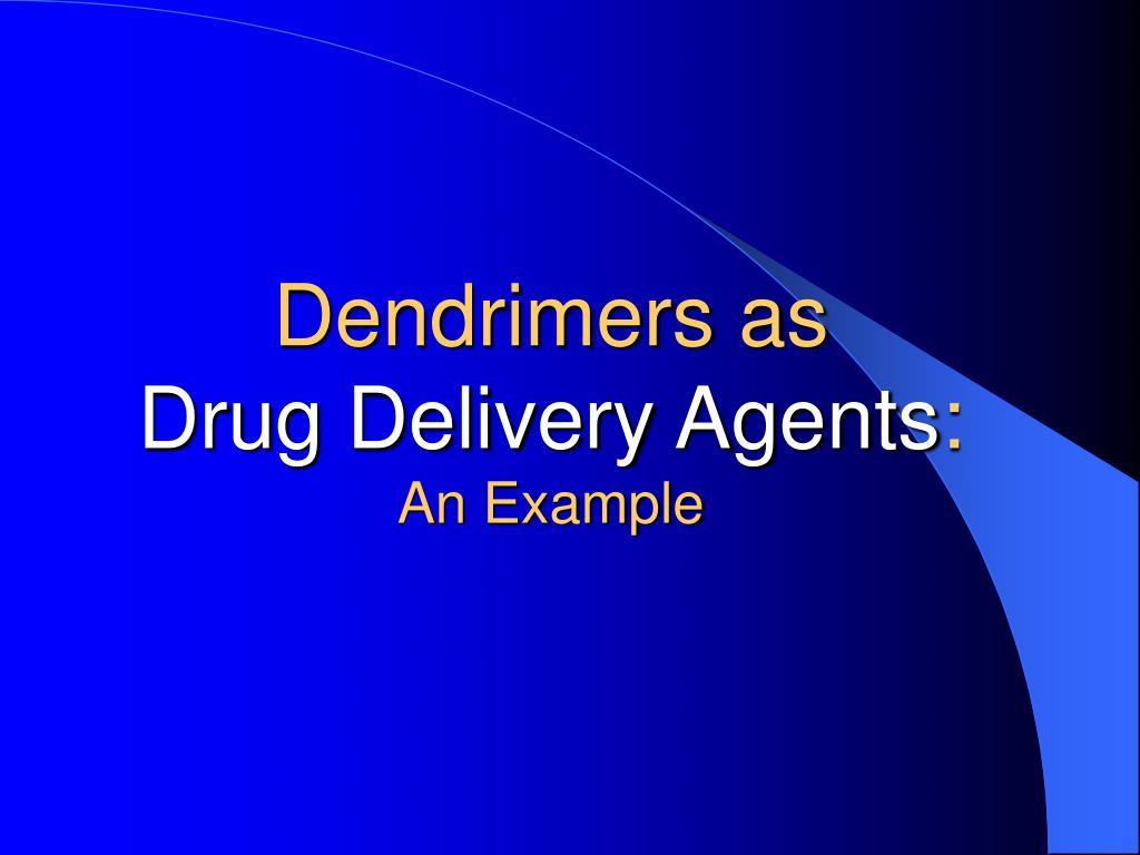 Dendrimers as