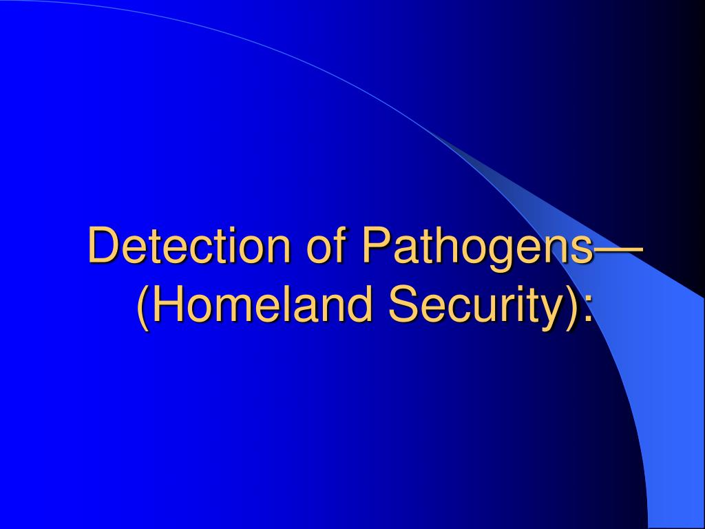 Detection of Pathogens—