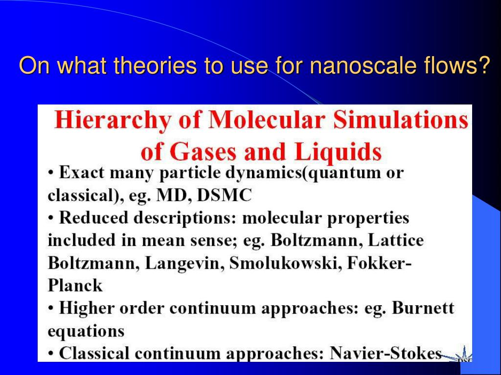 On what theories to use for nanoscale flows?