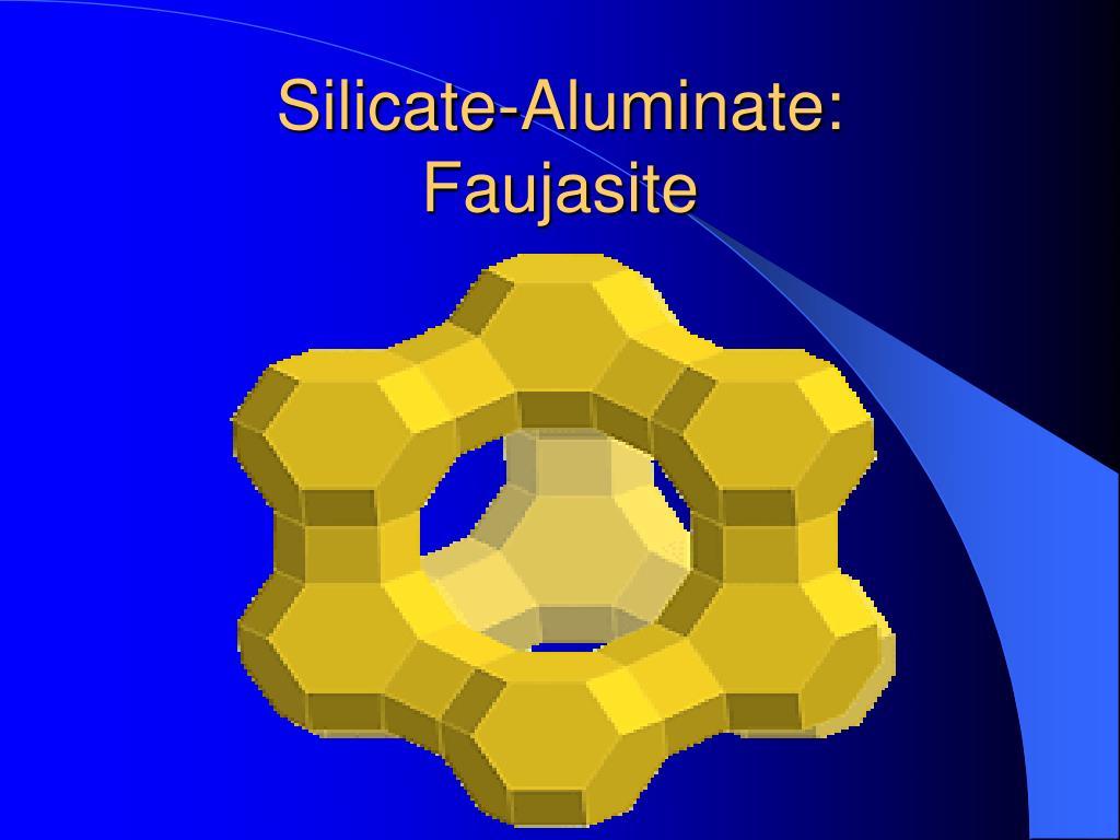 Silicate-Aluminate: