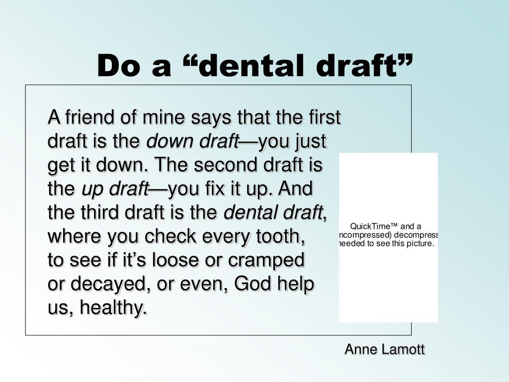 "Do a ""dental draft"""