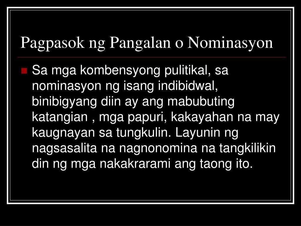 Pagpasok ng Pangalan o Nominasyon