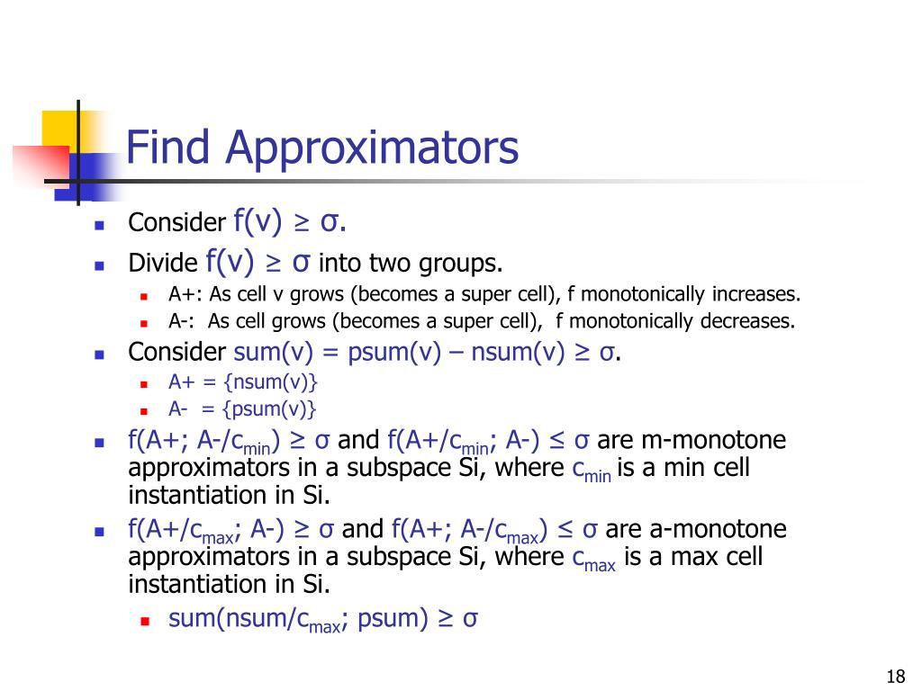 Find Approximators
