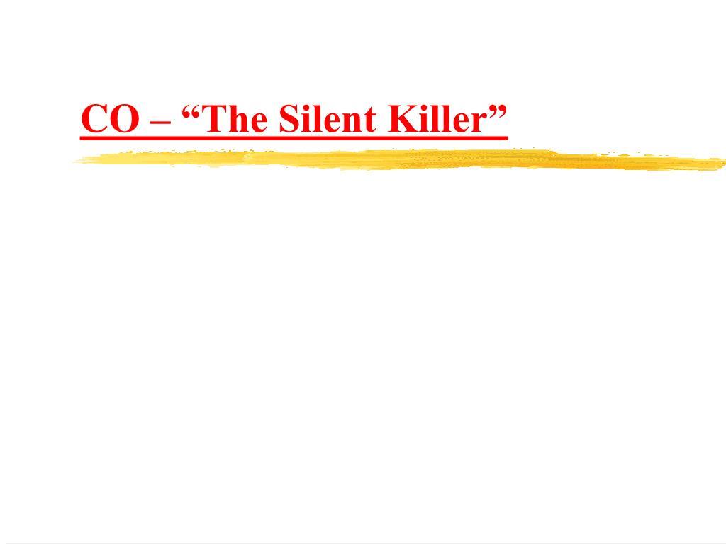 """CO – """"The Silent Killer"""""""