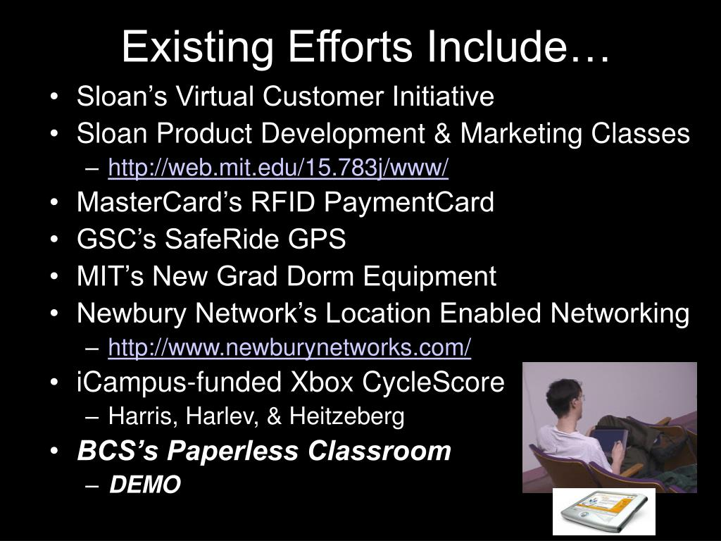 Existing Efforts Include…