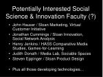 potentially interested social science innovation faculty