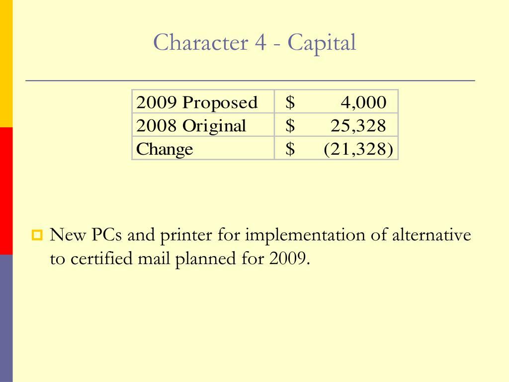 Character 4 - Capital