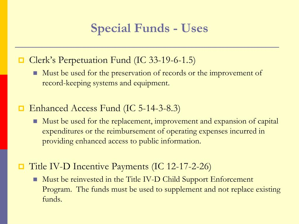 Special Funds - Uses