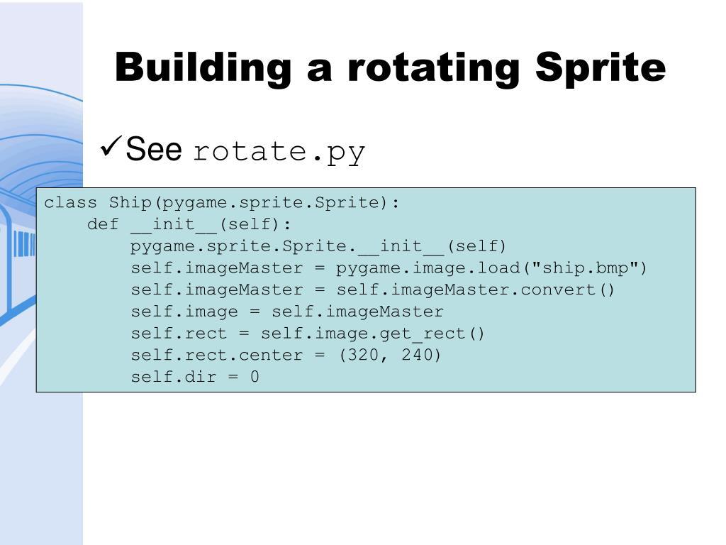 Building a rotating Sprite