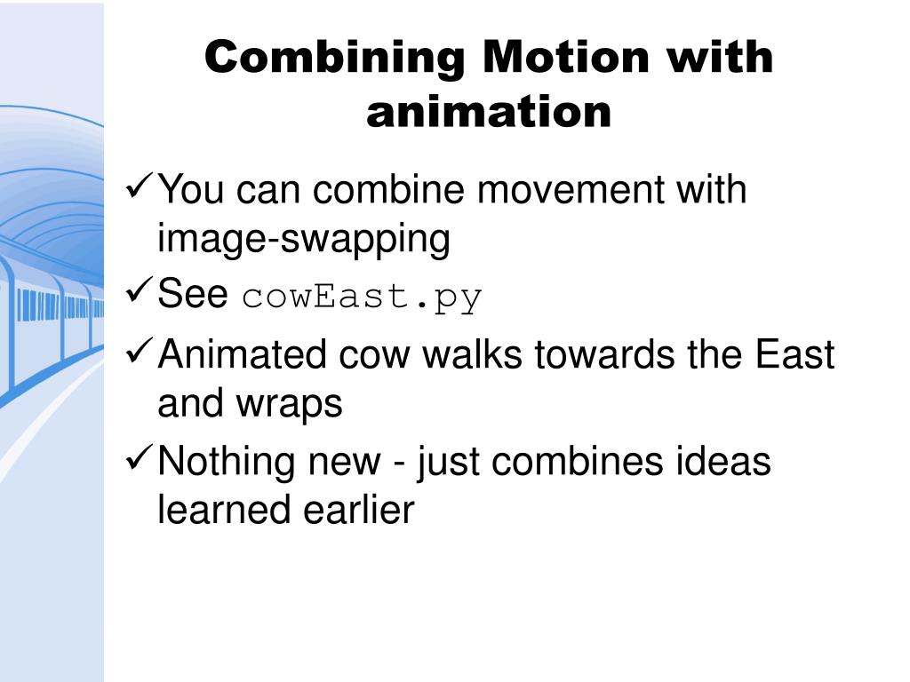 Combining Motion with animation