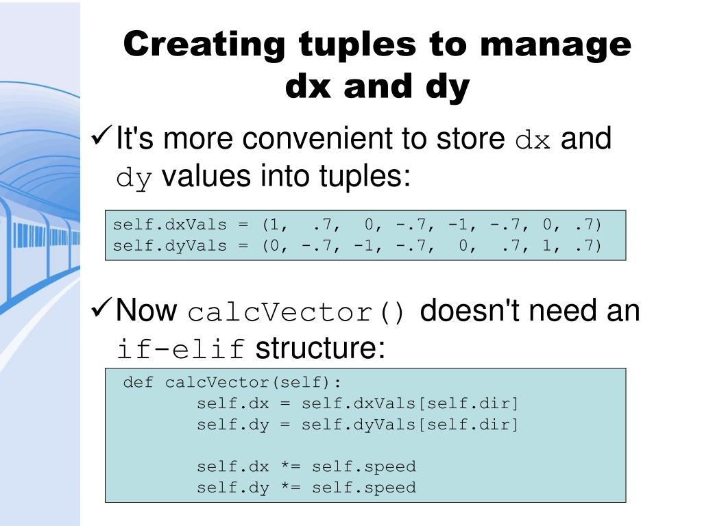 Creating tuples to manage dx and dy