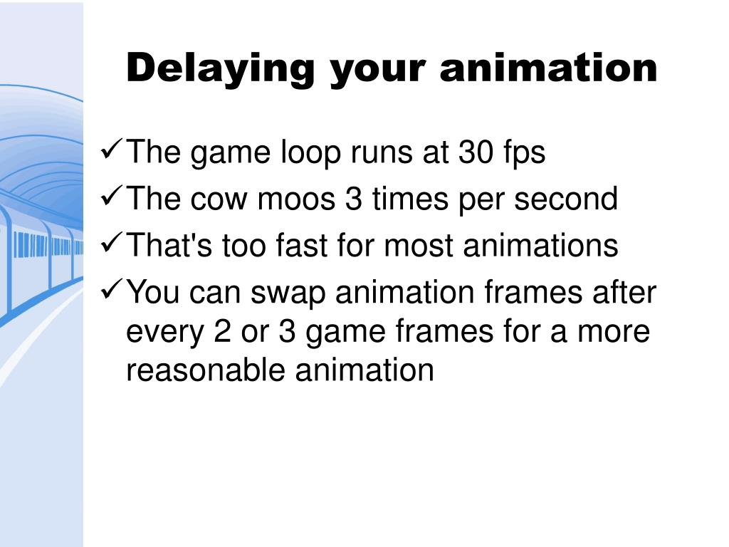 Delaying your animation