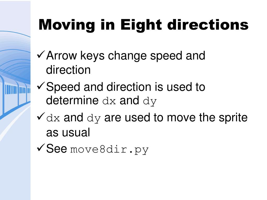 Moving in Eight directions