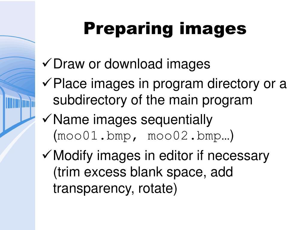 Preparing images