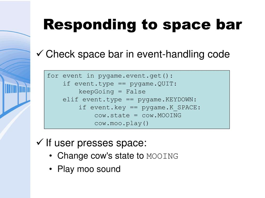 Responding to space bar