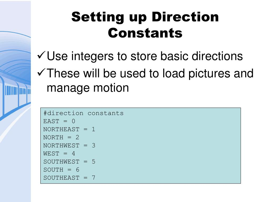 Setting up Direction Constants