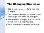 the changing size issue
