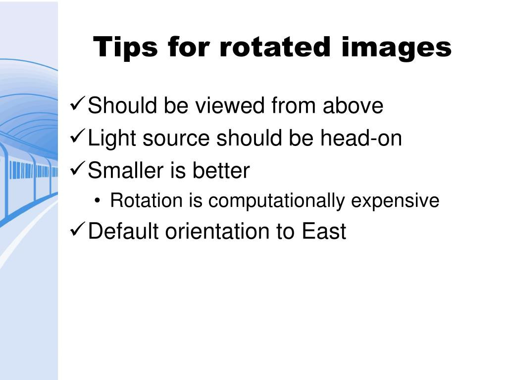 Tips for rotated images