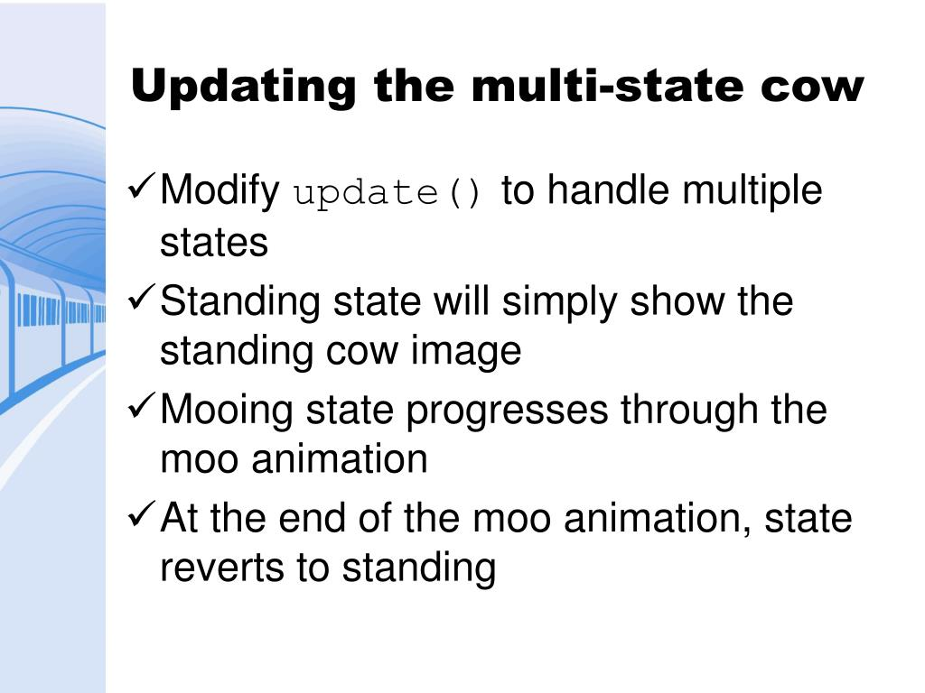 Updating the multi-state cow