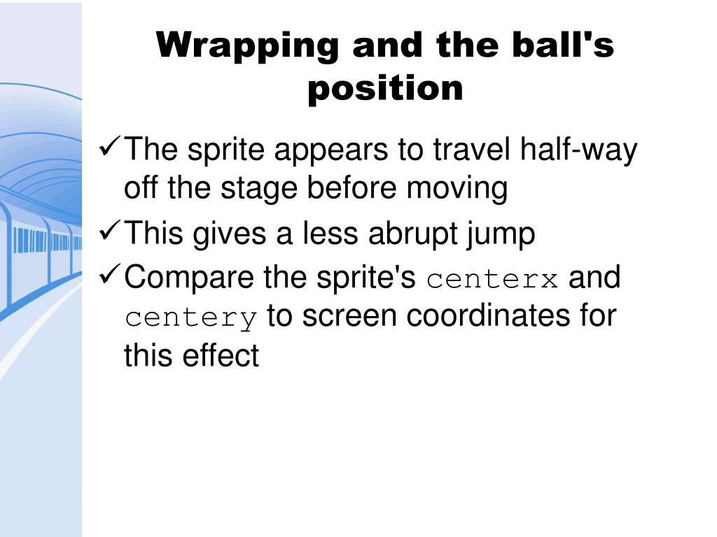 Wrapping and the ball's position