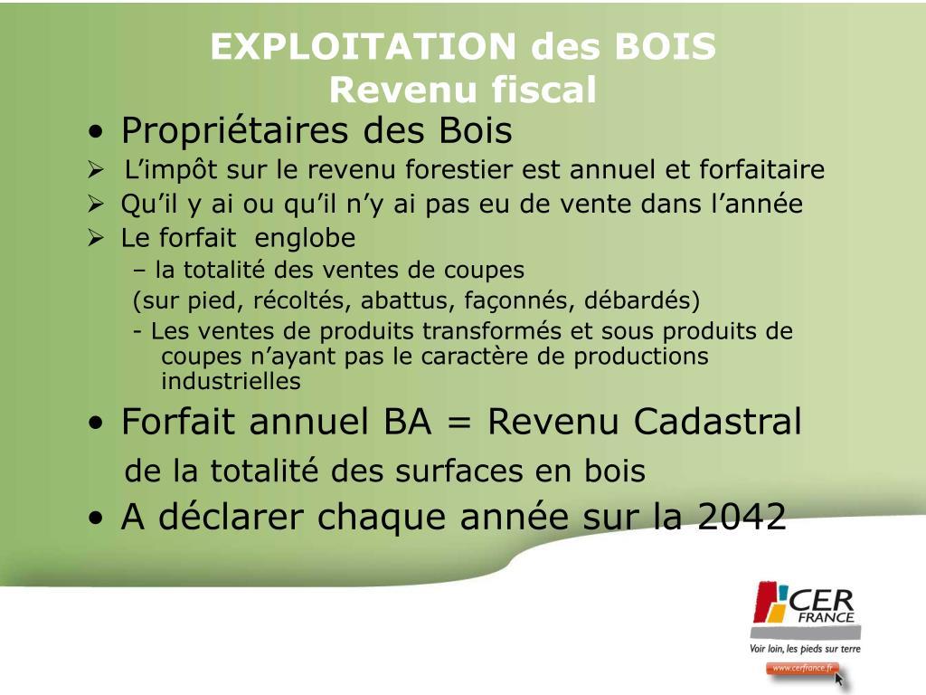 EXPLOITATION des BOIS