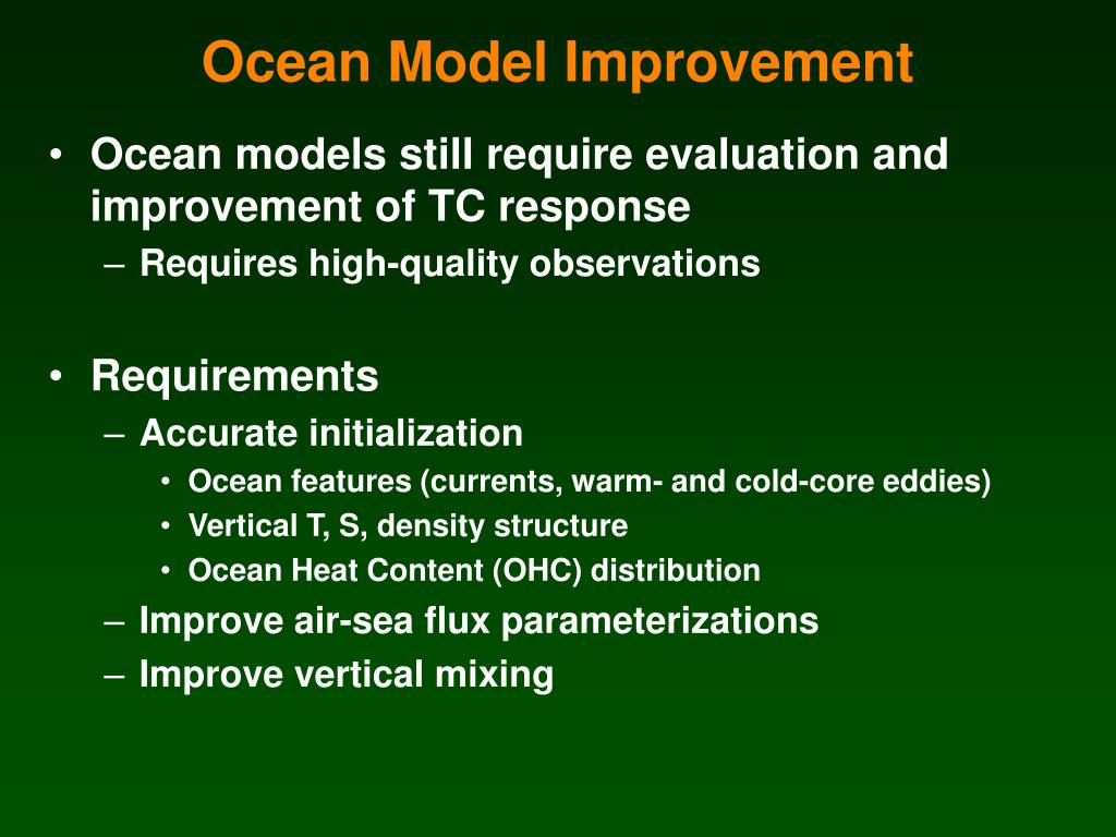 Ocean models still require evaluation and improvement of TC response