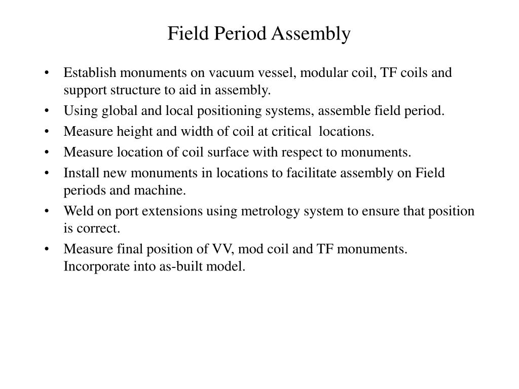 Field Period Assembly