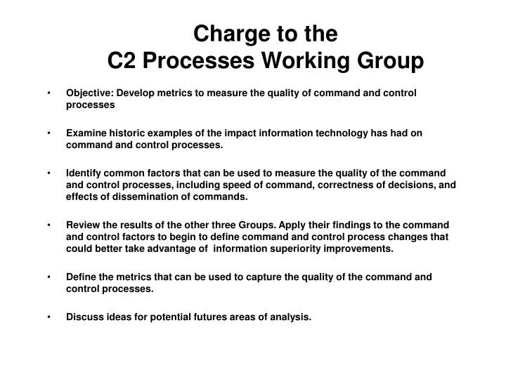 Charge to the c2 processes working group