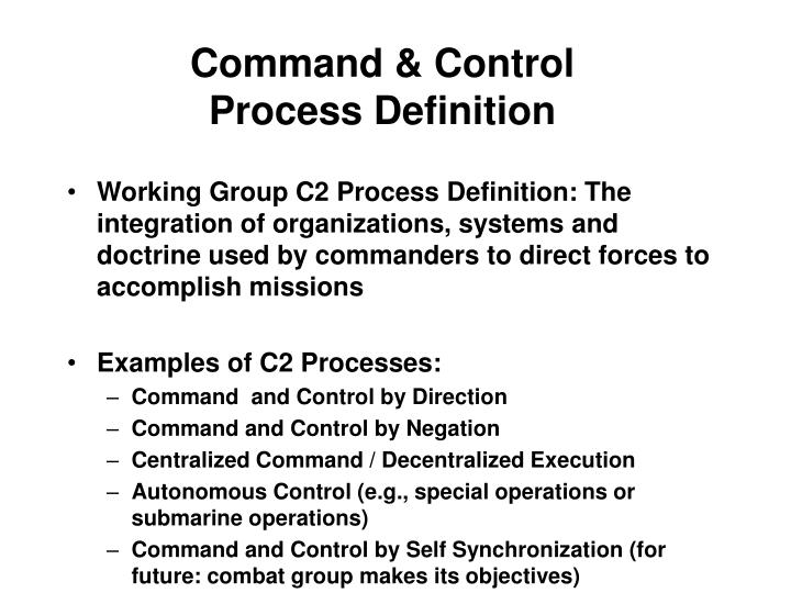 Command control process definition