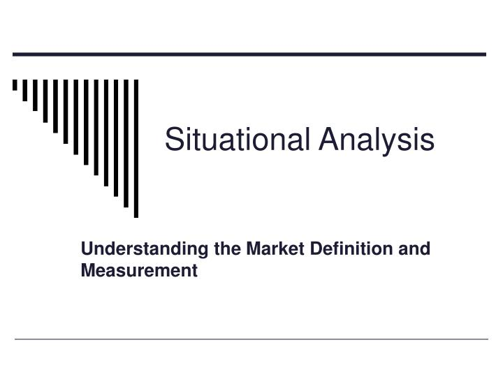 dimensions of a market analysis Data analysis in market research in the market research process two dimensions are of interest to the market researcher in conjoint analysis: (1.