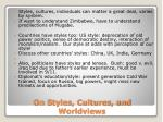 on styles cultures and worldviews