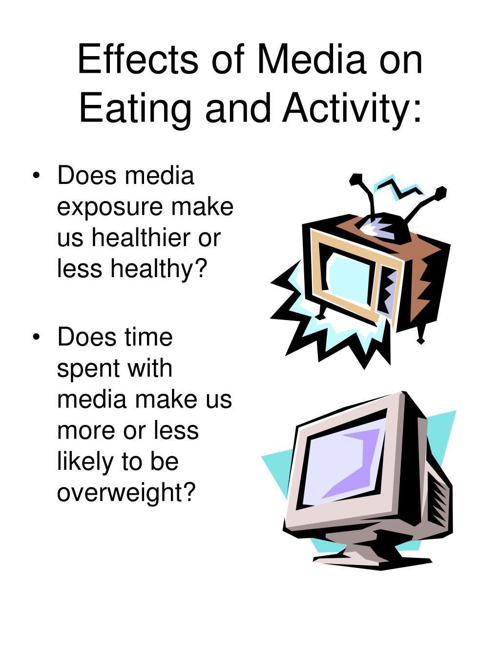 Effects of Media on Eating and Activity: