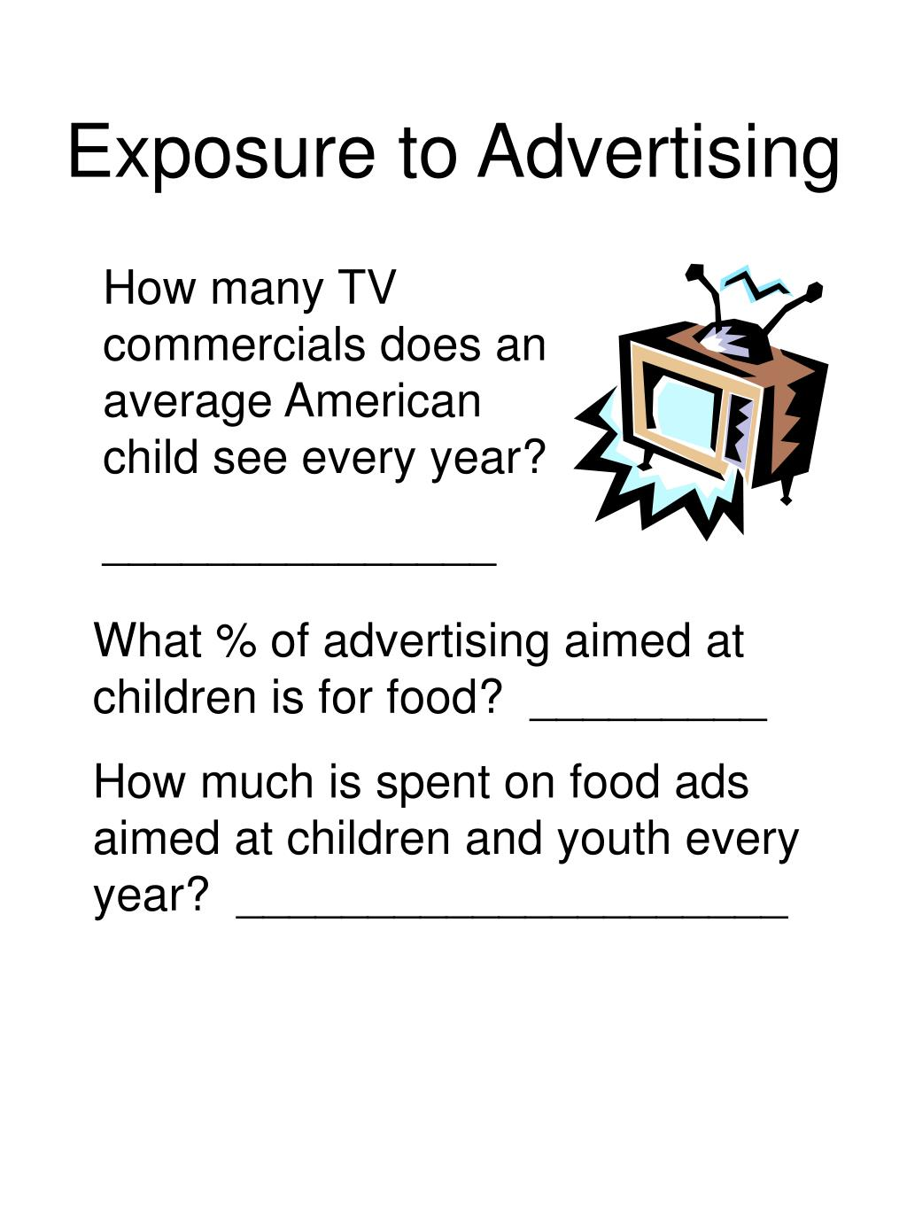 Exposure to Advertising