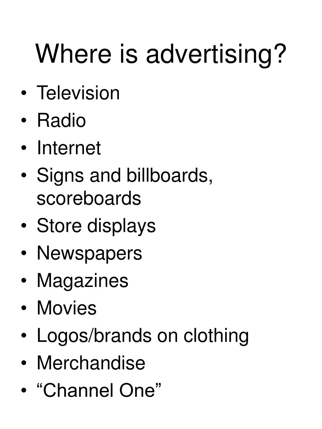 Where is advertising?