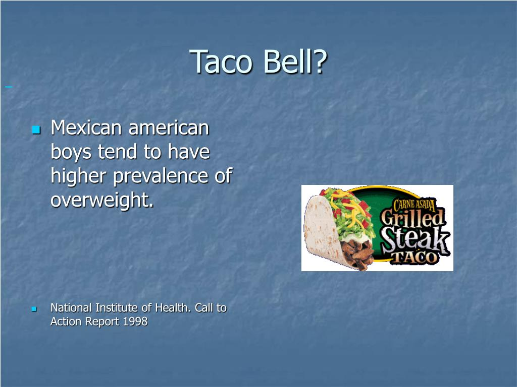 Taco Bell?