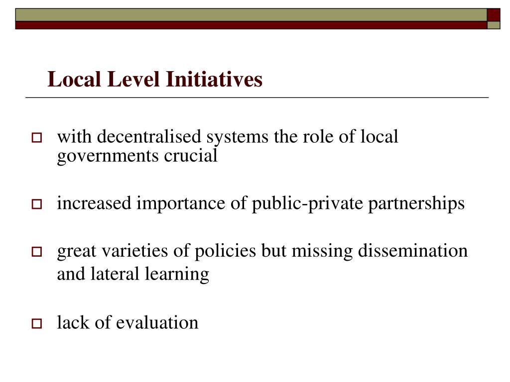 Local Level Initiatives