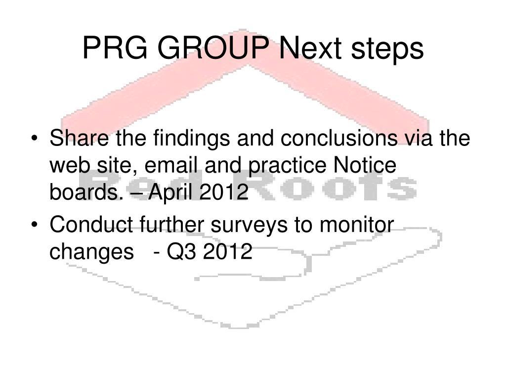 PRG GROUP Next steps