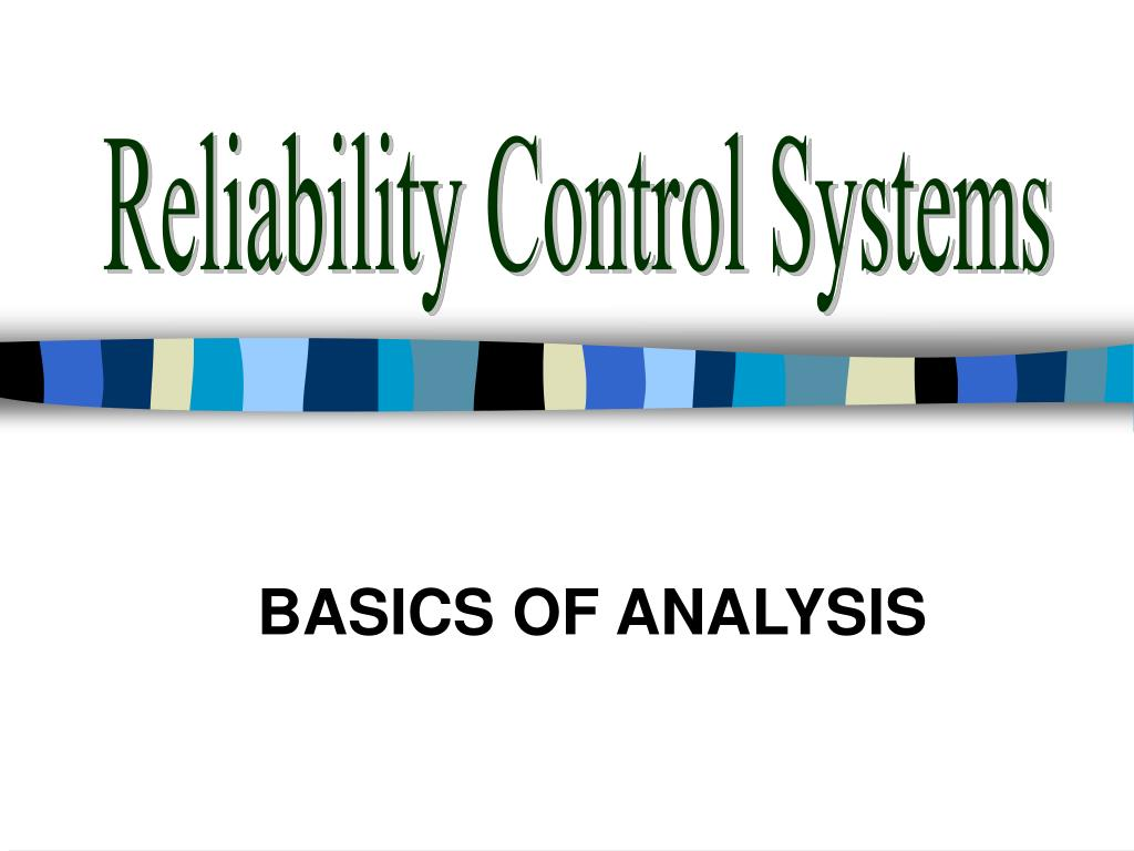 Reliability Control Systems