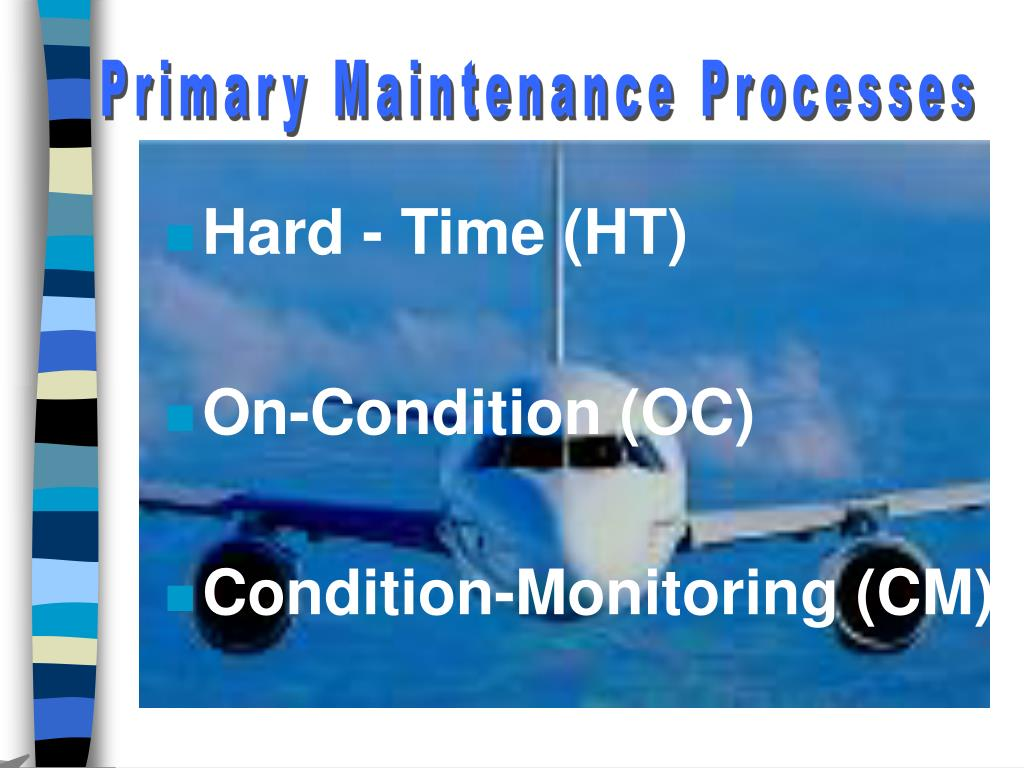 Primary Maintenance Processes