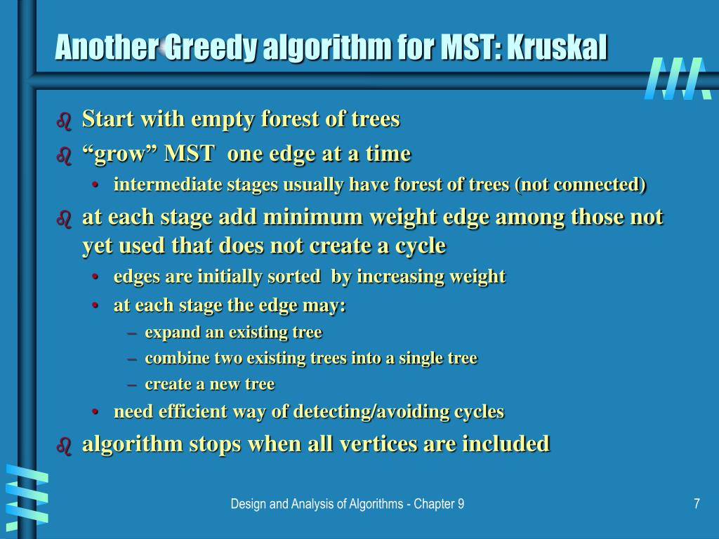 Another Greedy algorithm for MST: Kruskal
