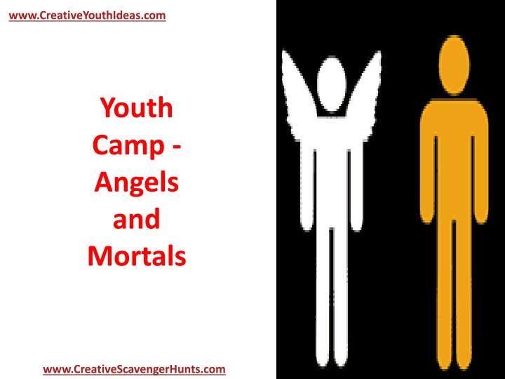 Youth camp angels and mortals